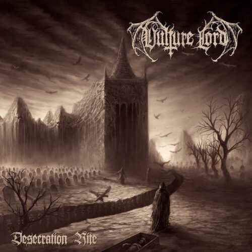 Review – VULTURE LORD – 'Desecration Rite'